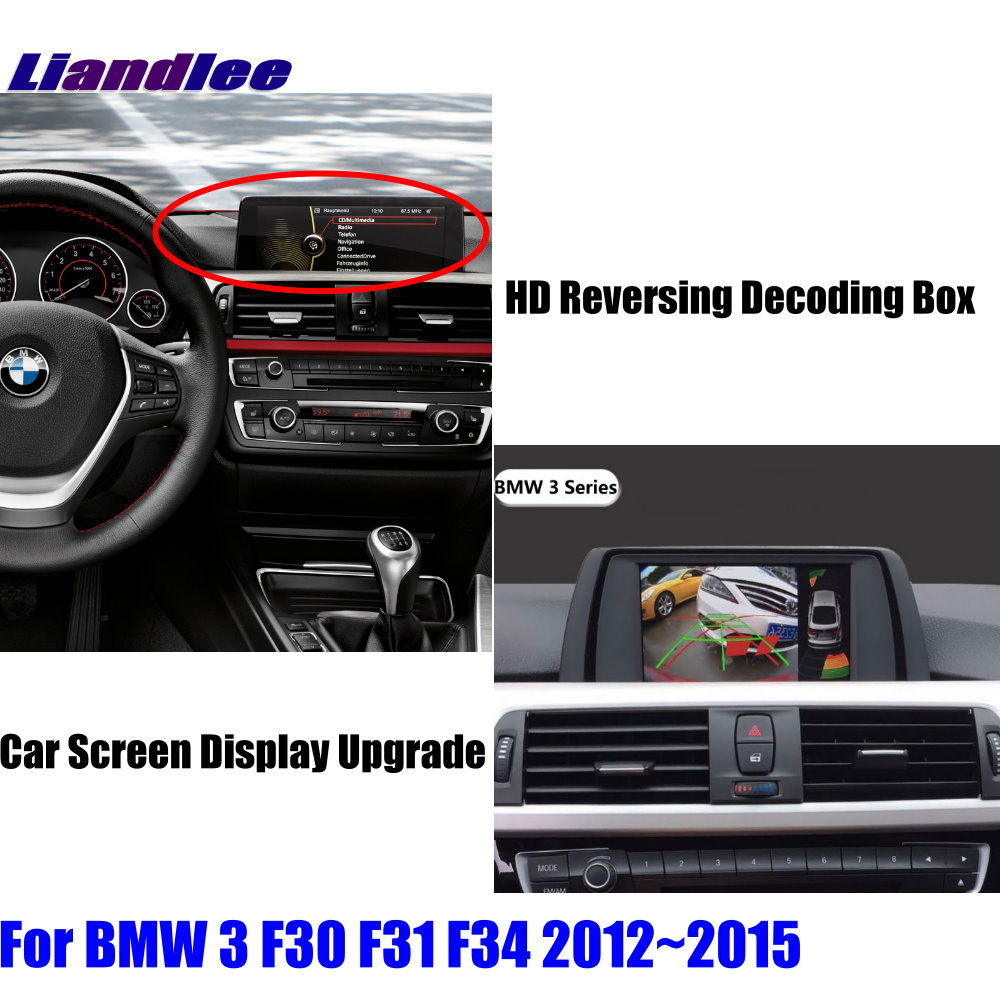 Liandlee For BMW 3 F30 F31 F34 2012~2015 HD Reverse Decoder Module Rear Parking Camera Image Car Screen Upgrade Display Update 2