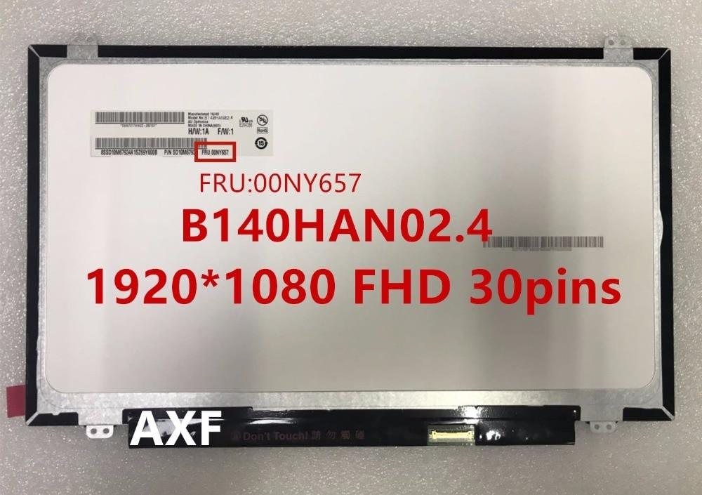 The new original B140HAN02.4 B140HAN02.1 1920 * 1080 FHD 30pins LCD FRU 00NY657 цена