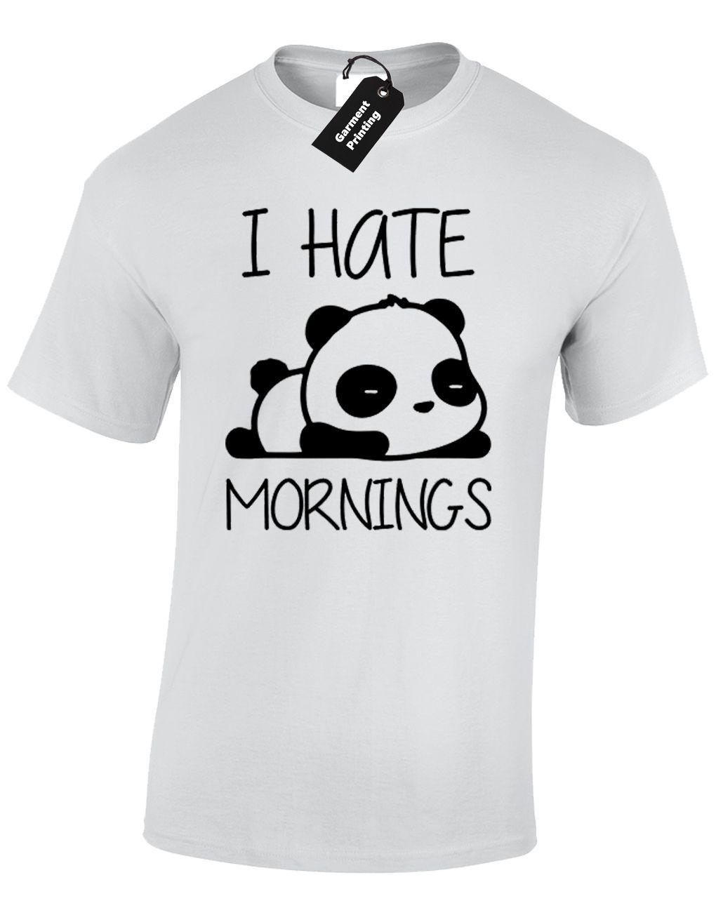 I HATE MORNINGS T Shirt Funny Panda Sleepy  Tumblr Vlogger Zalfie Summer NEW