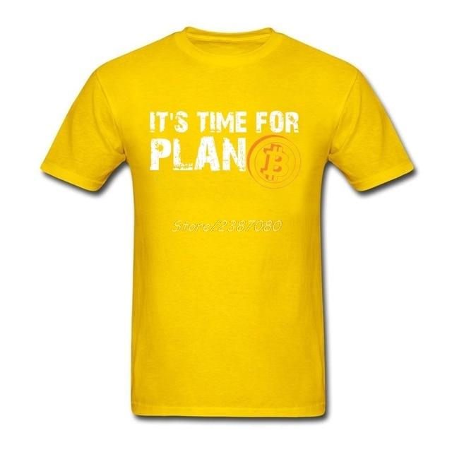 Time For Plan Bitcoin BTC Crypto Currency T Shirt Short Sleeve Custom T-shirts Pp Camiseta Cotton Crewneck Big Size 1