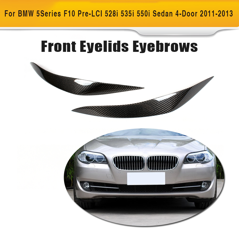 5 Series Carbon Fiber Front Headlight Eyelids Eyebrows Trims for BMW F10 Standard Sedan 4 Door 11-13 528i 535i 550i 2PC free shipping carbon fiber headlight covers eyelids eyebrows fit for mazda 6 vi ruiyi 09 13