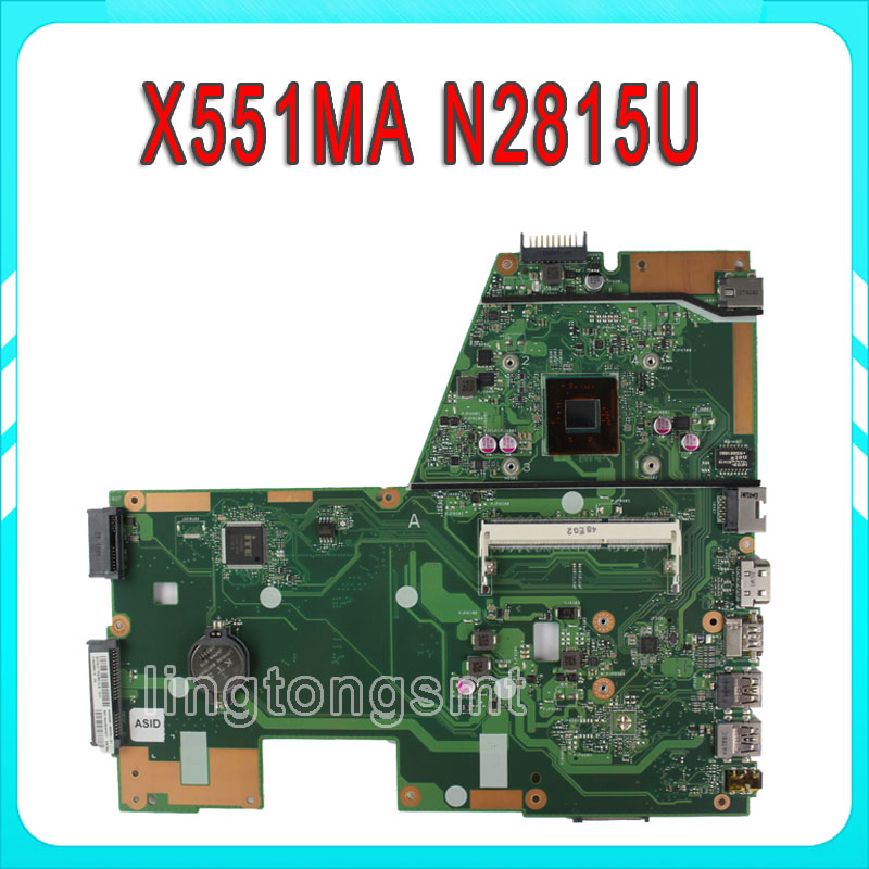 For ASUS X551MA Laptop Motherboard N2815U X551MA motherboard 60NB0480 MB2200 201 REV2 0 100 tested