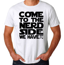 Come To The Nerd Side We Have Pi Funny Geek Dork New Mens White Novelty T-Shirt T Shirt Discount 100 % Cotton T Shirt For Men'S