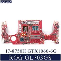 KEFU GL703GS laptopa płyta główna do asusa ROG Strix blizny GL703GS S7BS oryginalne płyty głównej płyta główna HM370 I7-8750H GTX1060-6G