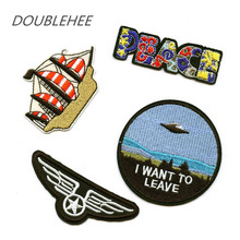 DOUBLEHEE Badge Ship Anchor I want To Leave Embroidered Iron On Patches UFO Design Embroidery DIY Coat Shoes Accessories