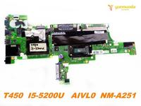 Original for Lenovo T450 laptop motherboard T450 I5 5200U AIVL0 NM A251 tested good free shipping