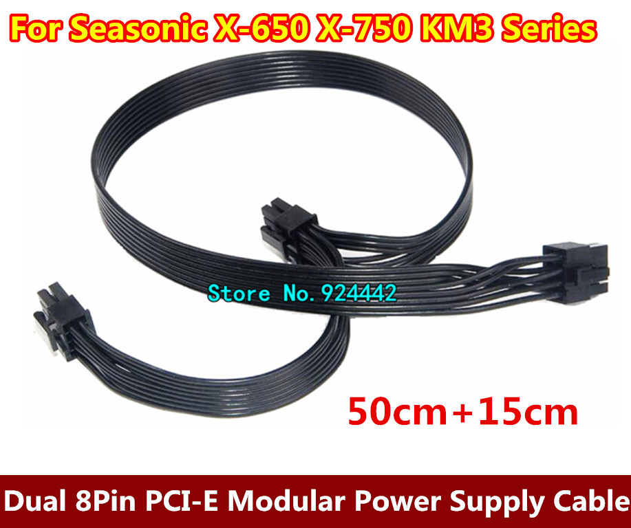 High Quality Black Dual 8Pin PCI-E Modular Power Supply Cable for Seasonic X-650 X-750 KM3 Series 50CM+15CM 18AWG realan industrial high quality oem mini htpc desktop case e i7 with power supply cd rom expansion slots aluminum black silver