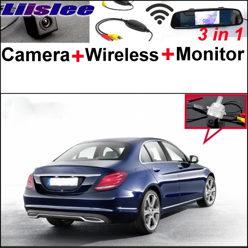 Liislee 3 in 1 Special WiFi Camera + Wireless Receiver + Mirror Monitor Parking System For Mercedes Benz C MB W205 2014~2017 liislee for mercedes benz cl mb w216 cls w218 special camera wireless receiver mirror screen 3in1 backup parking system