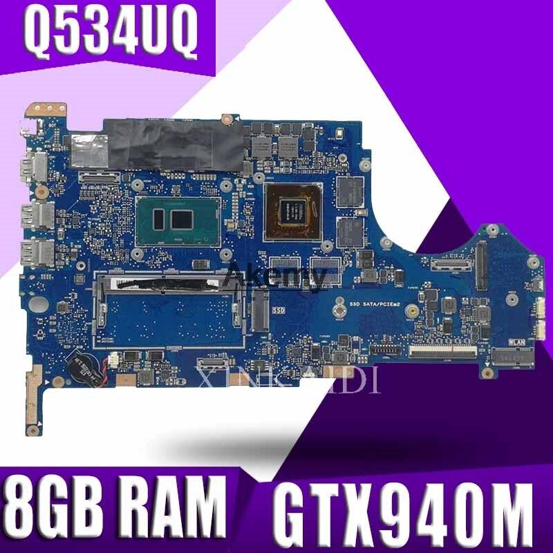 Laptop Motherboard For ASUS Q534U Q534UX Q534UQ Q534UQK Mainboard with GTX940M/2GB Video card I7-6500U  8GB RAMLaptop Motherboard For ASUS Q534U Q534UX Q534UQ Q534UQK Mainboard with GTX940M/2GB Video card I7-6500U  8GB RAM