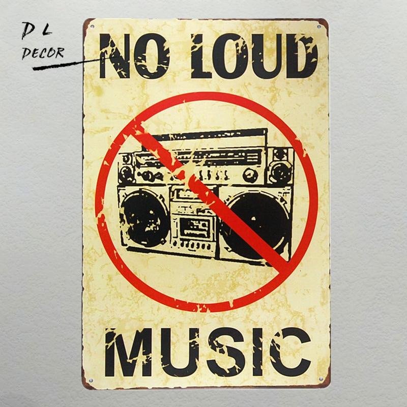 DL-NO LOUD MUSIC vintage Metal Sign garážové cedule pro pánské plechové umění, výzdoba domova