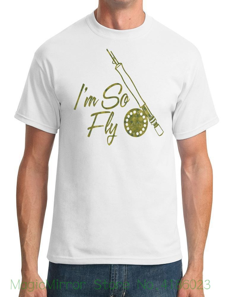 Im So Fly - Fly Fisher - Mens T-shirt 2018 New Pure Cotton Short Sleeves Hip Hop Fashion Mens T-shirt