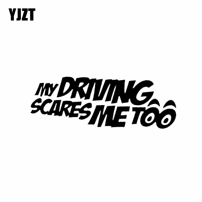 YJZT 14CM*4.6CM MY DRIVING SCARES ME TOO Funny Vinyl Decal Car Sticker Black/Silver C10-01925