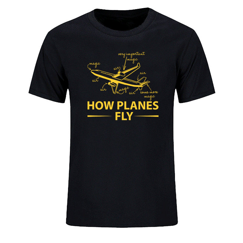 How Planes Fly Men's T-Shirt Funny Aerospace Engineer  For Men O-Neck  Fashion Casual High Quality Tee