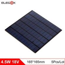 ELEGEEK 5pcs 4.5W 18V Polycrystalline Solar Panel Cell 250mAh Mini Solar Panel Battery Cell Charger for 12V Battery 165*165mm