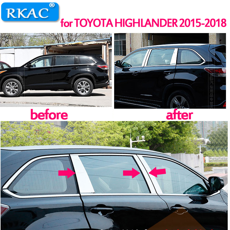 RKAC for TOYOTA HIGHLANDER 2015 2018 Stainless Steel Car Window Center Pillar Cover Sticker Trim Decoration Sequins Accessories