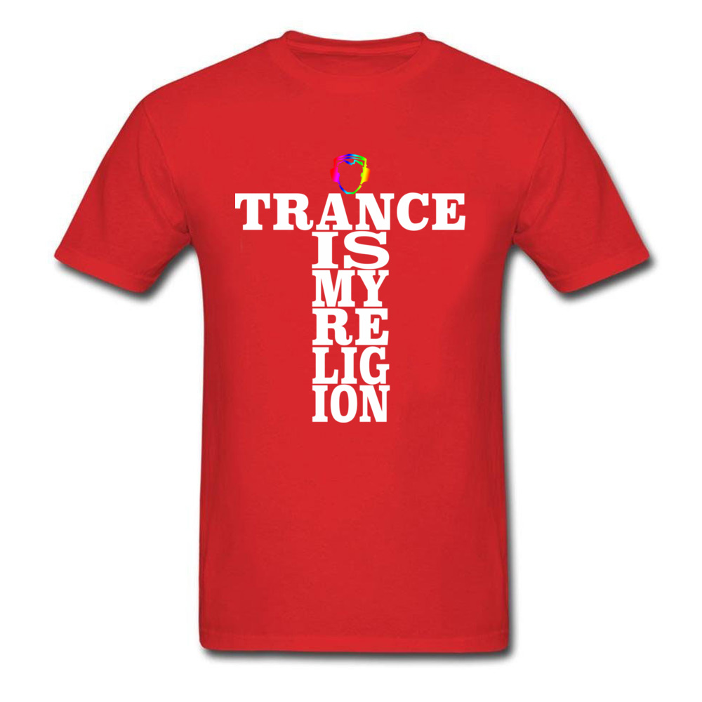 Trance Is My Religion Round Collar T Shirts Labor Day Personalized Tops Tees Short Sleeve Designer Cotton Fabric Tee-Shirts Men Trance Is My Religion red
