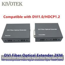 HD1080p DVI Extender לשדר/לקבל DVI + אודיו אות על ידי מצב יחיד סיבי כבל 2KM LC מחבר עבור טלוויזיה במעגל סגור משלוח חינם