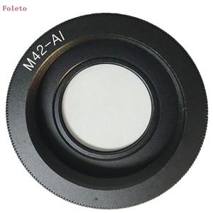Image 2 - حلقة محول عدسات Foleto M42 M42 AI زجاج لعدسة M42 إلى مثبت نيكون بزجاج بتركيز لا نهائي كاميرا DSLR d3100 d3300 d7100