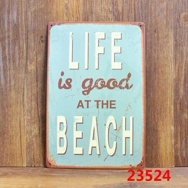 20*30 CM Old Wall Metal Painting Tin Sign Iron Plate Art Poster Bar Cafe House Wall Decor -- Live Is Good At The Beach