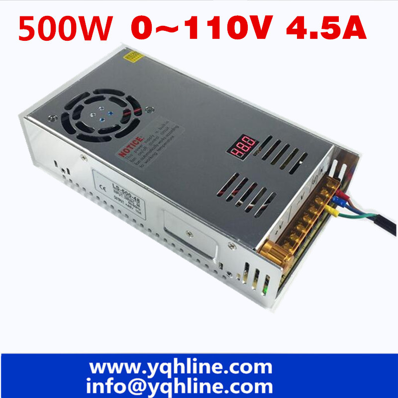 500W 0~110vdc 4.5A switching power supply AC To DC SMPS For Electronics Led Strip Display Digital voltage adjustable 0-110Vdc500W 0~110vdc 4.5A switching power supply AC To DC SMPS For Electronics Led Strip Display Digital voltage adjustable 0-110Vdc