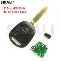 SIKALI 2 Botones Remoto Clave Fit para Toyota Camry Corolla Prado Vehículo de Alarma 315 MHz/433 MHz 4C/4D67 Chip
