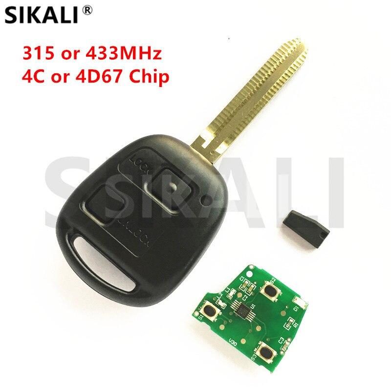 SIKALI 2 Boutons À Distance Key Fit pour Toyota Camry Prado Corolla Voiture Véhicule D'alarme 315 MHz/433 MHz 4C/4D67 Puce