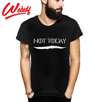 ARYA STARK NOT TODAY GAME OF THRONES Tee Shirt For Man Novelty Design House Black And White GOT T Shirt - DISCOUNT ITEM  0% OFF All Category