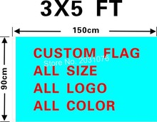 Custom flag 150X90cm (3x5FT) 120g 100D Polyester all logos all colors all sizes royal flag