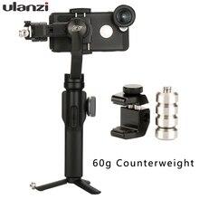 Ulanzi karşı ağırlık Zhiyun pürüzsüz 4 Q2 Gimbal Dji osmo mobil 3 2 sabitleyici anamorfik Lens denge plakası Snoppa atom vilta