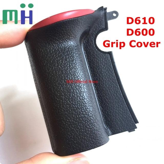 Nouveau pour Nikon D600 D610 Grip Cover coque en caoutchouc boîtier de réparation de caméra pièce de rechange