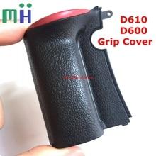 Nuevo para Nikon D600 D610 cubierta de agarre carcasa de goma Reparación de cámara pieza de repuesto