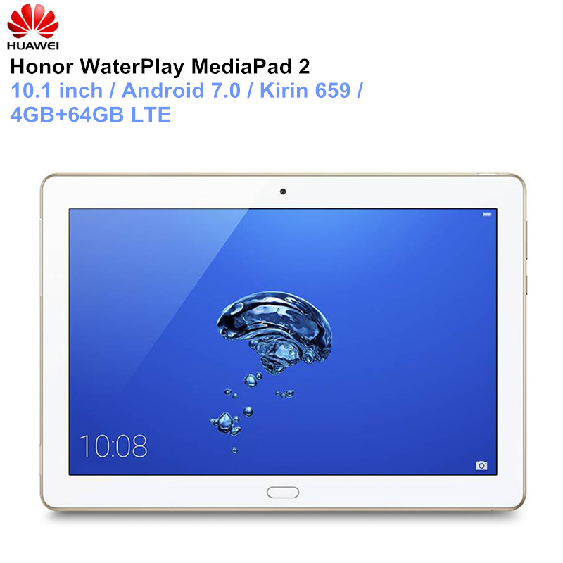 HUAWEI Honor WaterPlay MediaPad 2 tablette PC 10.1 pouces Android 7.0 Kirin 659 Octa Core double caméras ordinateur portable 4 GB 64 GB LTE