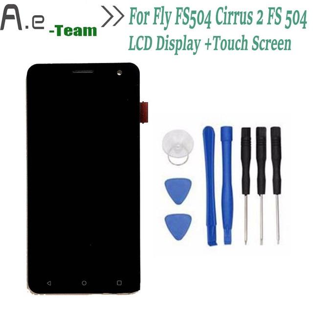 Высокое Качество Для Fly FS504 Cirrus 2 ЖК-Дисплей + Сенсорный Экран Digitizer Замена Для Fly FS 504 5.0 inch смартфон + Инструменты