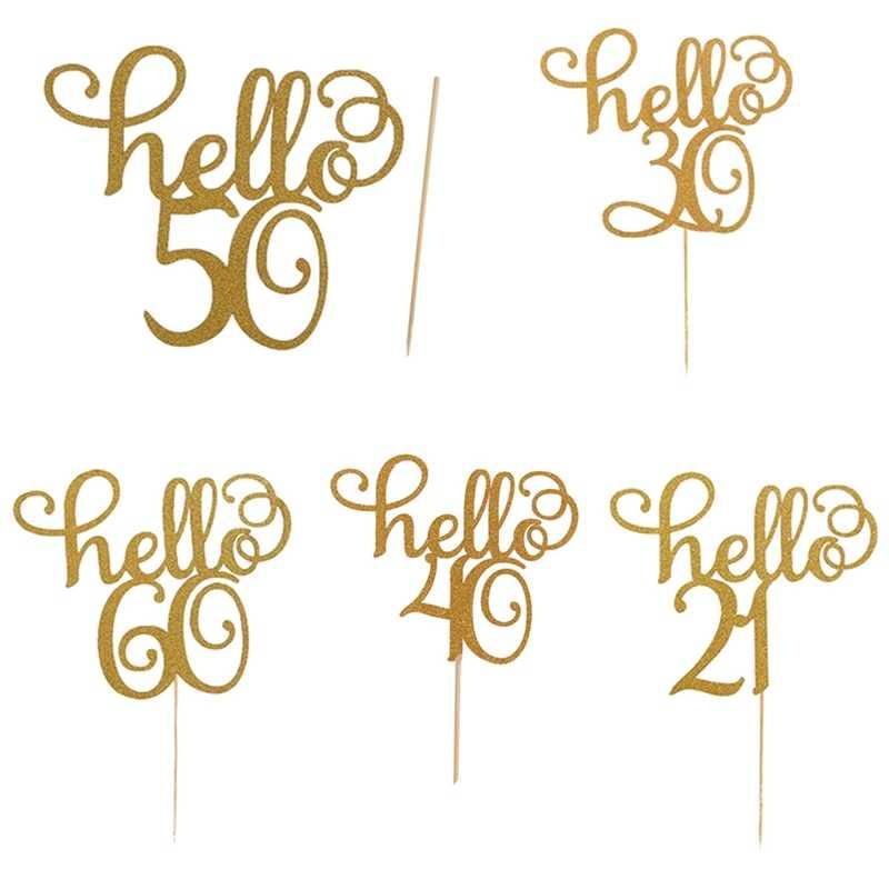 1 Pcs Gold Glitter Hello 30 ,21,40,50,60 เค้กTopperวันเกิดCupcake Toppersงานแต่งงานอุปกรณ์ตกแต่งเค้ก