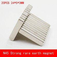 цены 20PCS 24*5*3mm strip N45 N52 Strong magnetic force NdFeB rare earth Neodymium magnet permanent plating Nickel 24X5X3MM