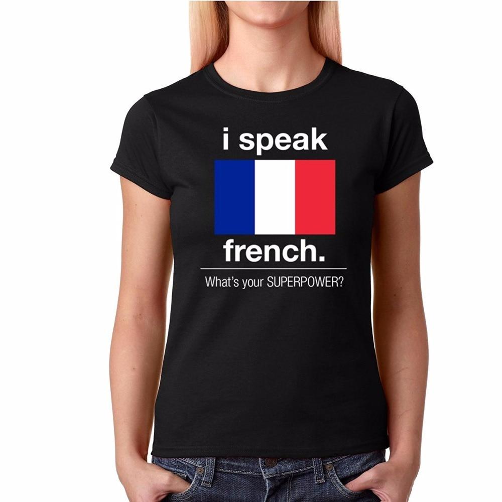 Best buy ) }}New Fashion Brand Women Cartoon Hip Hop Shirt I Speak French. What'S Your Superpower?