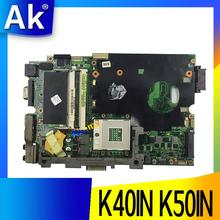 AK K40IN K50IN материнская плата для ноутбука ASUS K40IN K50IN X8AIN X5DIN K40IP K50IP K40I K50I K40 K50 Тесты Оригинал материнская плата