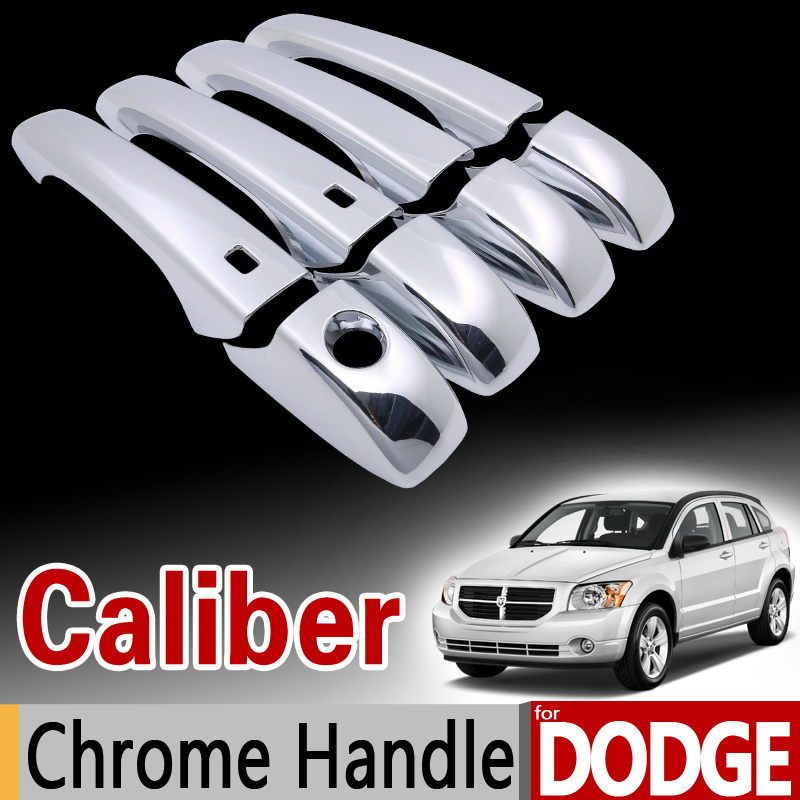 for Dodge Caliber 2007-2012 Chrome Handle Cover Trim Set 2008 2009 2010 2011 Never Rust Car Accessories Stickers Car Styling nitro triple chrome plated abs mirror 4 door handle cover combo