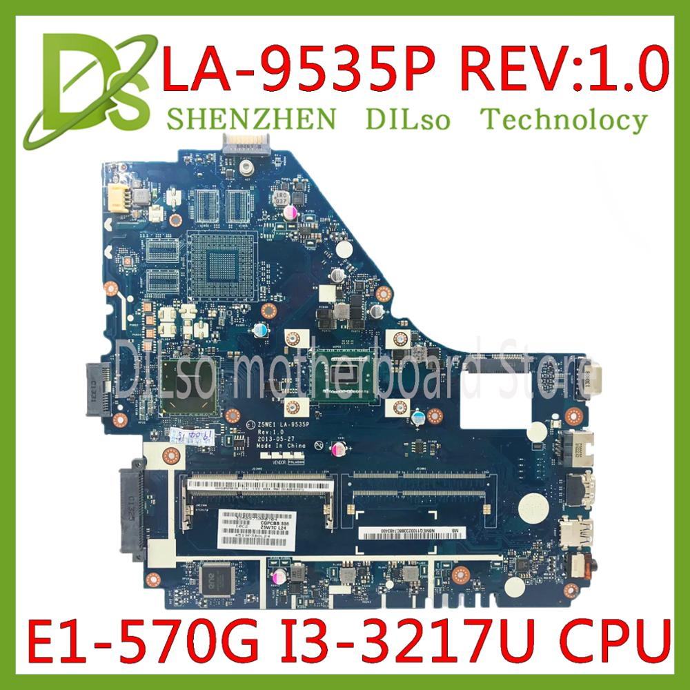 KEFU <font><b>Z5WE1</b></font> LA-9535P mainboard For <font><b>Acer</b></font> aspire <font><b>E1</b></font>-530 <font><b>E1</b></font>-570 <font><b>E1</b></font>-570G laptop <font><b>motherboard</b></font> I3-3217U Test work 100% original image