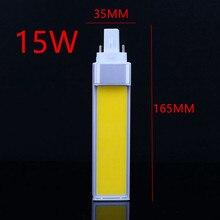 1 pçs/lote Horizontal Plug Lâmpada LED Bulbo 10W 12W 15W COB LEVOU E27 G24 G23 AC85V-265V SABUGO de Milho Lâmpada Luz Branco Quente iluminação Lateral