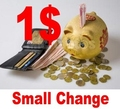 SMALL CHANGE 1$ FOR SALE