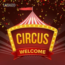 Laeacco Welcome Circus Interior Backgrounds Poster Baby Portrait Photography Party Scene Photographic Backdrops For Photo Studio