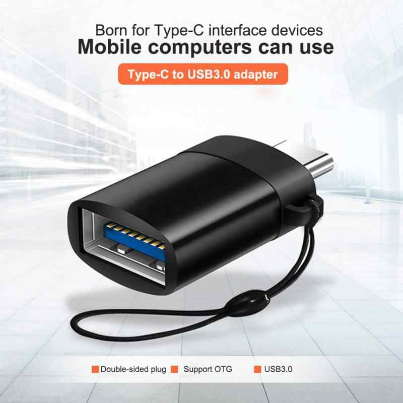Type-C to USB3.0 Adapter Android Data Cable Mobile Phone OTG for MacBook / Huawei / Xiaomi/ Samsung / U Disk/ Keyboard /Mouse SD