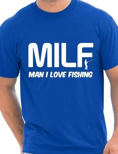 MILF Mann Ich Liebe angeln für fisch Hobby Sport Lustige Mens T shirt Mehr  Größe und Farben A047 in MILF Mann Ich Liebe angeln für fisch Hobby Sport  Lustige ...