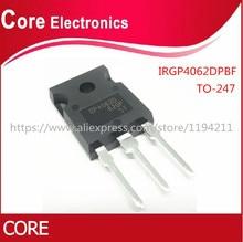 10 adet/grup IRGP4062DPBF IRGP4062D IRGP4062D GP4062D IGBT 600V 48A 250W TO247AC