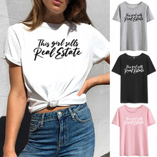 This Girl Sells Real Estate Printed Tee Shirt Femme Summer Short Sleeve O-neck T Shirts for Women Co