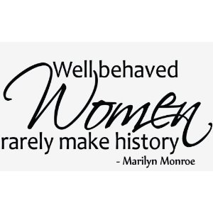 Well Behaved Women Marilyn Monroe Wall Sticker Decal Quote