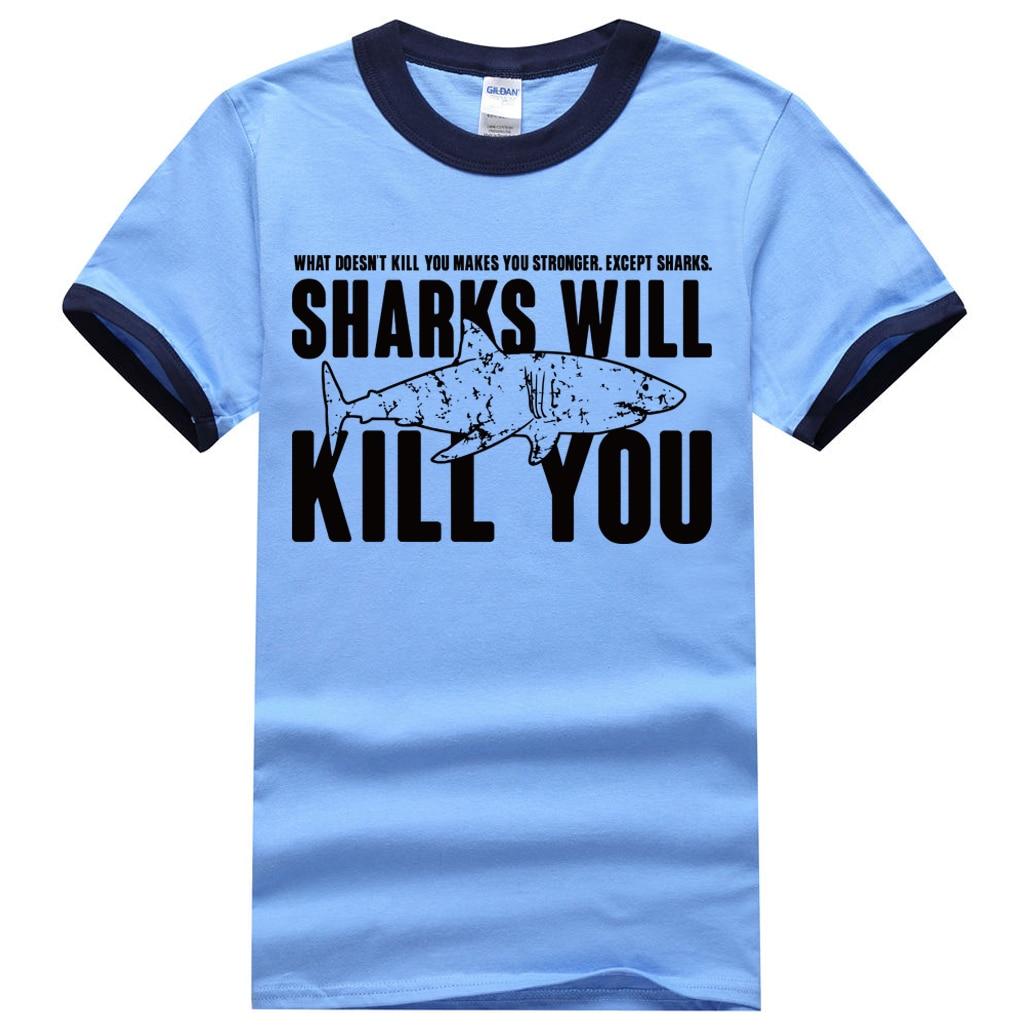"""""""Sharks will kill you"""" Shark T-Shirt for Men 8"""