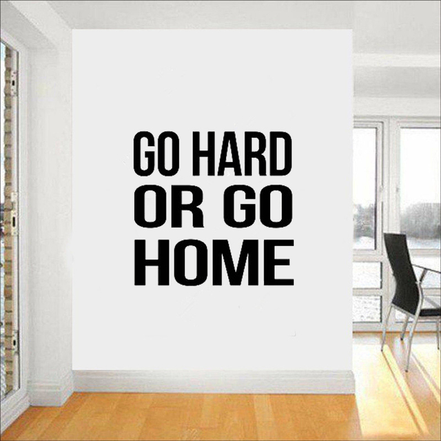 go hard or go home daily gym motivation quote vinyl decal fitness
