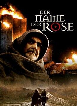 《玫瑰之名》1986年意大利,法国,德国剧情,犯罪,悬疑电影在线观看
